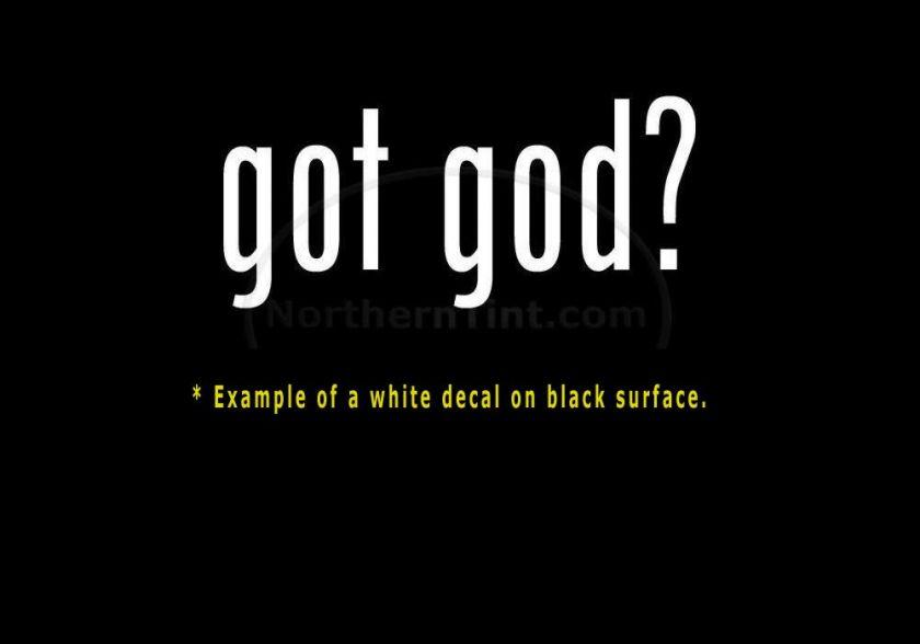 got god? Vinyl wall art truck car decal sticker word